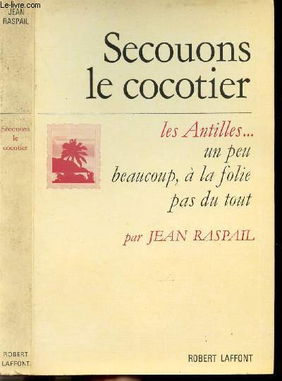 SECOUONS LE COCOTIER - TOME I