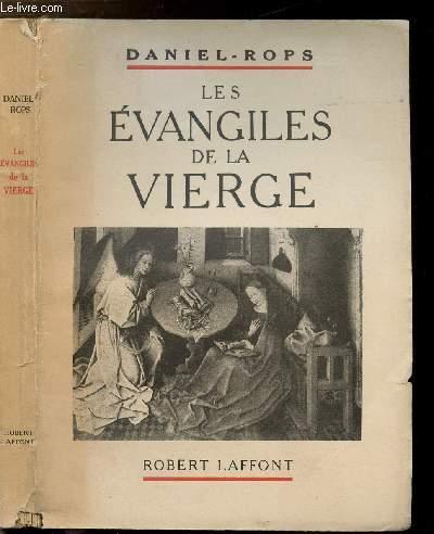 LES EVANGILSE DE LA VIERGE