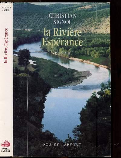 LA RIVIERE ESPERANCE - TOME I