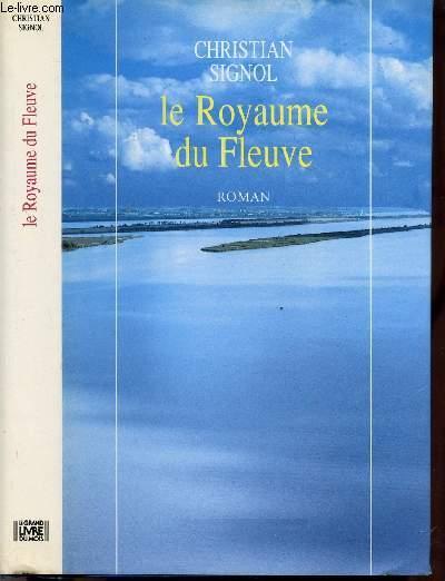 LA RIVIERE ESPERANCE - TOME II - LE ROYAUME DU FLEUVE