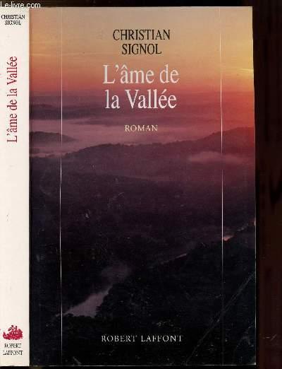 LA RIVIERE ESPERANCE - TOME III - L'AME DE LA VALLEE