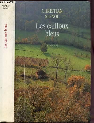LES CAILLOUX BLEUS