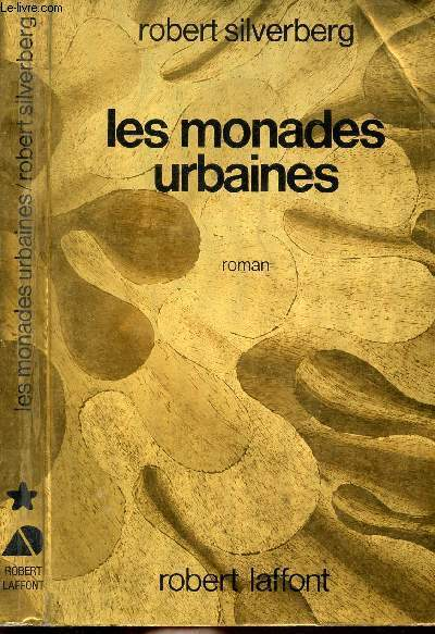 LES MONADES URBAINES