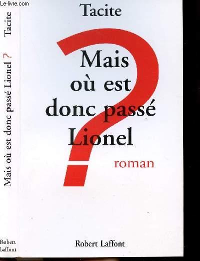 MAIS OU EST DONC PASSE LIONEL