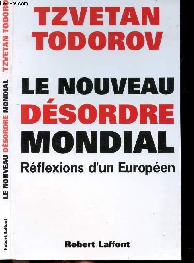 LE NOUVEAU DESORDRE MONDIAL - REFLEXIONS D'UN EUROPEEN