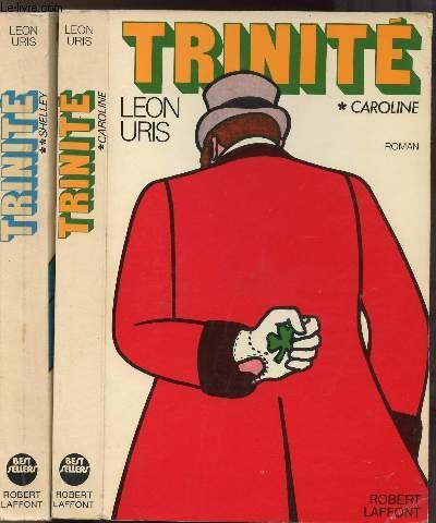 TRINITE- 2 VOLUMES - TOMES I+II - CAROLINE - SHELLY