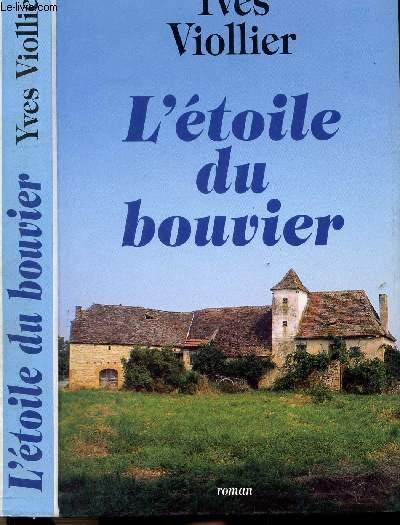 LES SAISONS DE VENDEE - TOME II - L'ETOILE DU BOUVIER