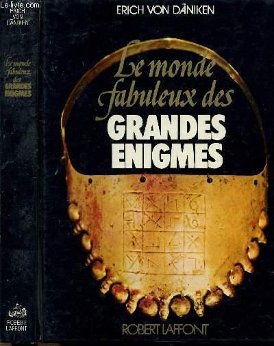 LE MONDE FABULEUX DES GRANDES ENIGMES