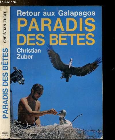RETOUR AUX GALAPAGOS PARADIS DES BETES