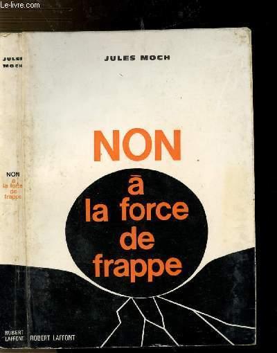 NON A LA FORCE DE FRAPPE