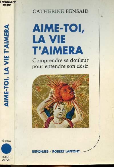 AIME-TOI, LA VIE T'AIMERA - COLLECTION