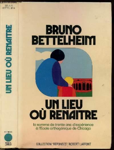 UN LIEU OU RENAITRE - COLLECTION