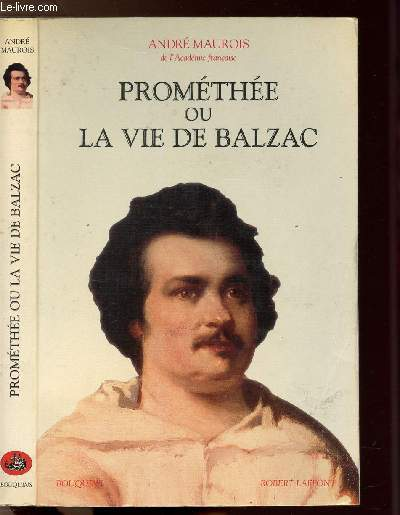 PROMETHEE OU LA VIE DE BALZAC- COLLECTION