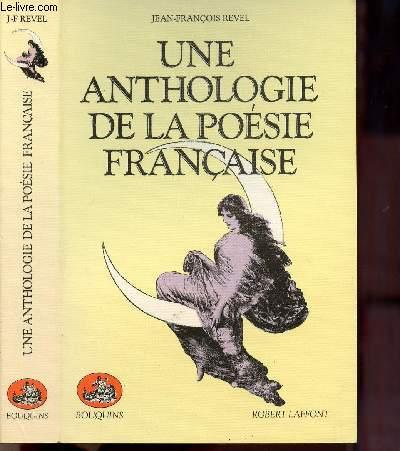 UNE ANTHOLOGIE DE LA POESIE FRANCAISE- COLLECTION