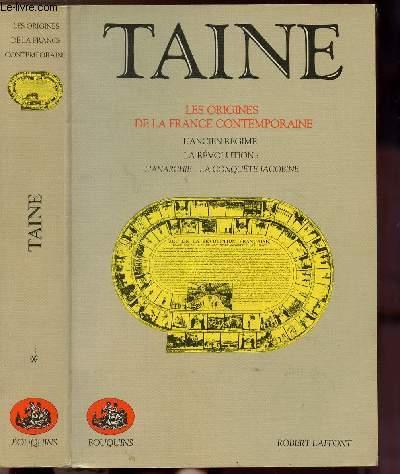 LES ORIGINES DE LA FRANCE CONTEMPORAINE - TOME I - COLLECTION