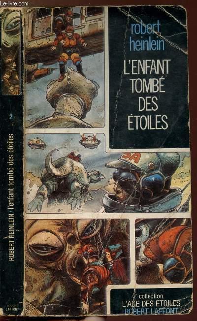 L'ENFANT TOMBE DES ETOILES- COLLECTION L'AGE DES ETOILES N°2
