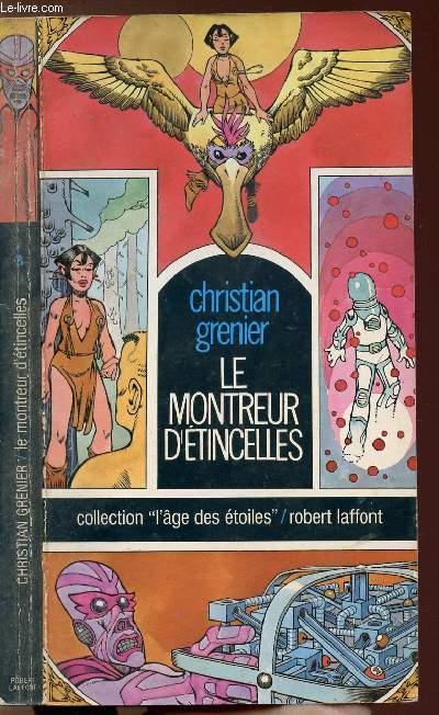 LE MONTREUR D'ETINCELLES - COLLECTION L'AGE DES ETOILES N°8