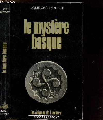 LE MYSTERE BASQUE - COLLECTION LES ENIGMES DES UNIVERS