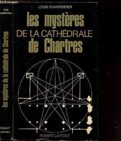 LES MYSTERES DE LA CATHEDRALE DE CHARTRES - COLLECTION LES ENIGMES DES UNIVERS