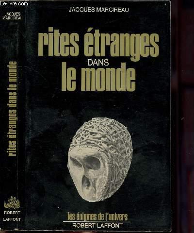 RITES ETRANGES DANS LE MONDE - COLLECTION