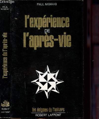 L'EXPERIENCE DE L'APRES-VIE - COLLECTION