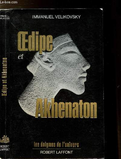 OEDIPE ET AKHENATON- COLLECTION
