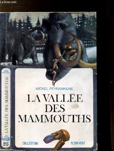 LA VALLEE DES MAMMOUTHS - COLLECTION PLEIN VENT N°10