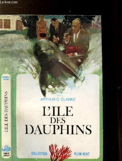 L'ILE DES DAUPHINS - COLLECTION PLEIN VENT N°13