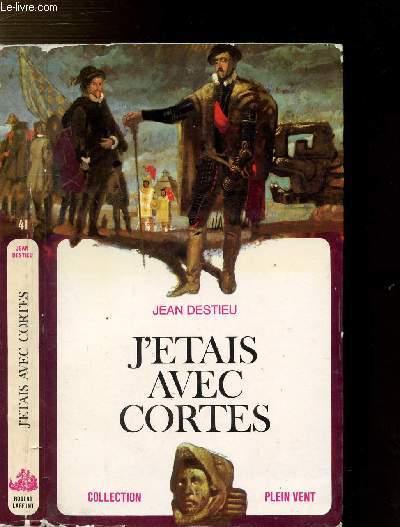 J'ETAIS AVEC CORTES- COLLECTION PLEIN VENT N°41