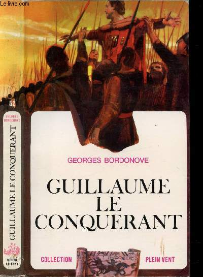 GUILLAUME LE CONQUERANT- COLLECTION PLEIN VENT N°52