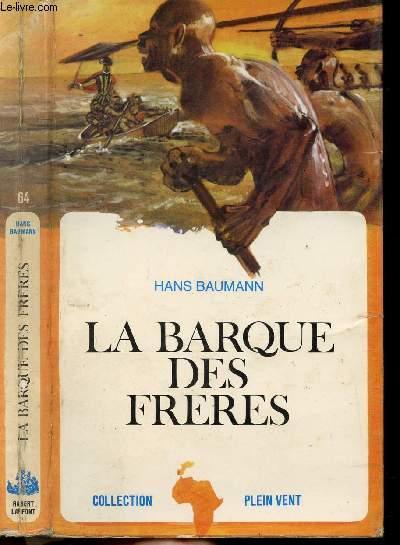 LA BARQUE DES FRERES- COLLECTION PLEIN VENT N°64