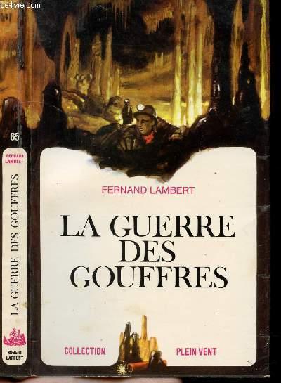 LA GUERRE DES GOUFFRES- COLLECTION PLEIN VENT N°65