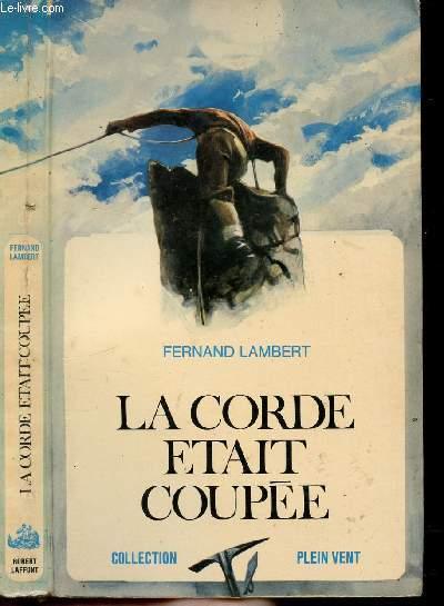 LA CORDE ETAIT COUPEE- COLLECTION PLEIN VENT N°80