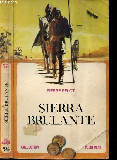 SIERRA BRULANTE- COLLECTION PLEIN VENT N°76