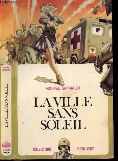 LA VILLE SANS SOLEIL- COLLECTION PLEIN VENT N°95