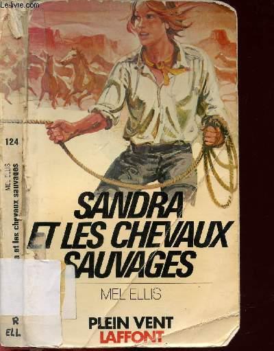 SANDRA ET LES CHEVAUX SAUVAGES- COLLECTION PLEIN VENT N°124