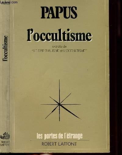 L'OCCULTISME - EXTRAITS DE