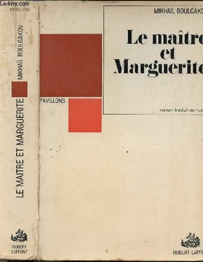 LE MAITRE ET MARGUERITE- COLLECTION PAVILLONS