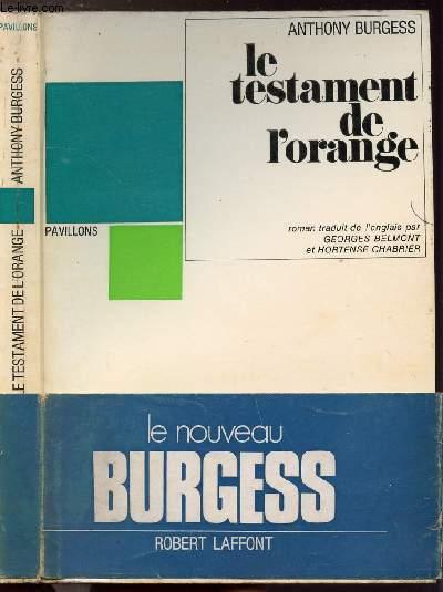 LE TESTAMENT DE L'ORANGE- COLLECTION PAVILLONS