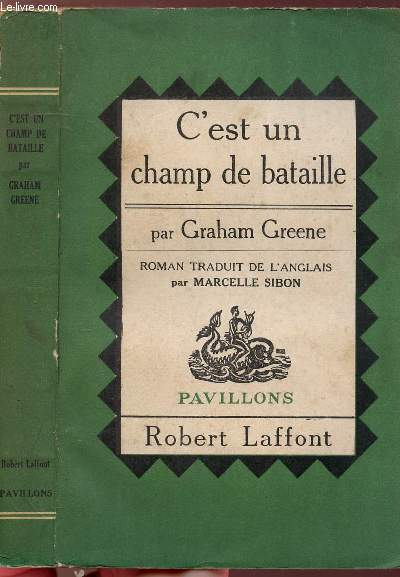 C'EST UN CHAMP DE BATAILLE - COLLECTION PAVILLONS