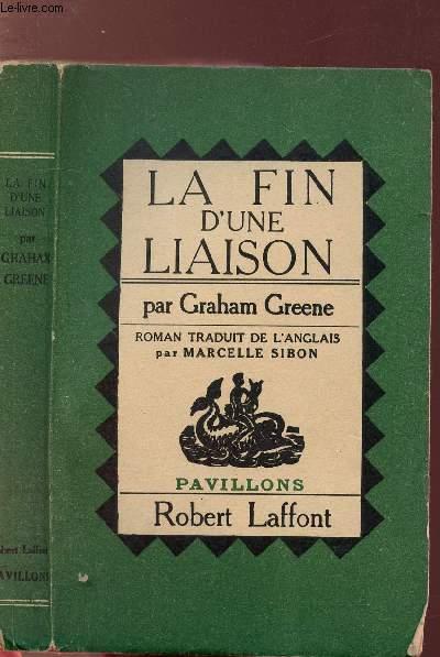 LA FIN D'UNE LIAISON - COLLECTION PAVILLONS