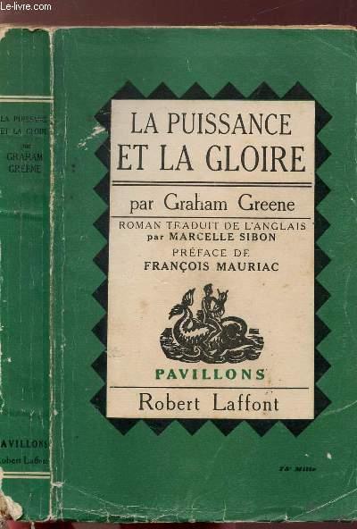 LA PUISSANCE ET LA GLOIRE - COLLECTION PAVILLONS