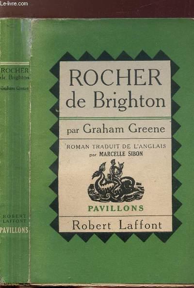ROCHER DE BRIGHTON - COLLECTION PAVILLONS