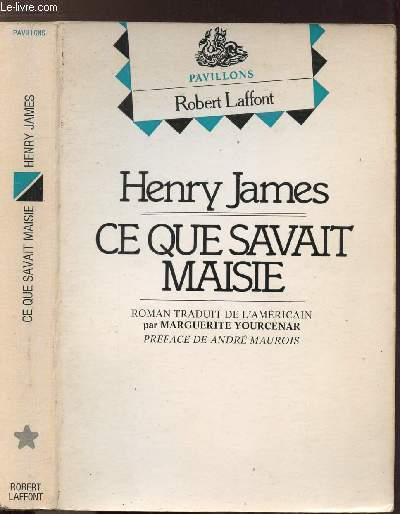 CE QUE SAVAIT MAISIE  - COLLECTION PAVILLONS