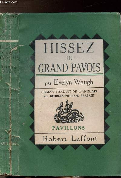HISSEZ LE GRAND PAVOIS - COLLECTION PAVILLONS