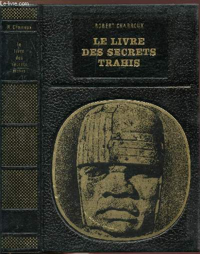 LE LIVRE DES SECRETS TRAHIS - COLLECTION LES ENIGMES DE L'UNIVERS