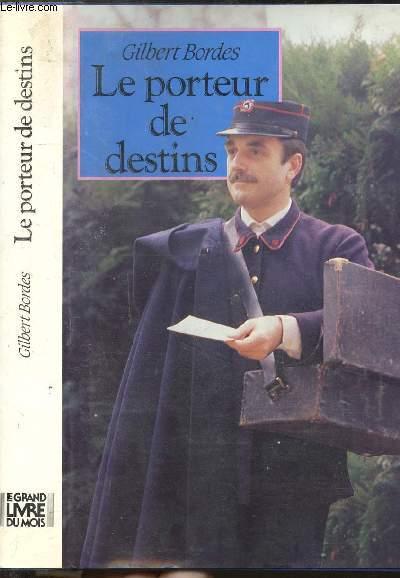 LE PORTEUR DE DESTINS