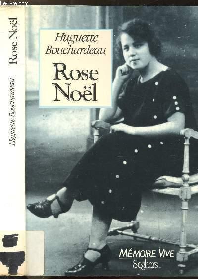 ROSE NOEL