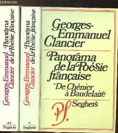 PANORAMA DE LA POESIE FRANCAISE - 2 VOLUMES - TOMES I+II - DE CHENIER A BAUDELAIRE - DE RIMBAUD AU SURREALISME