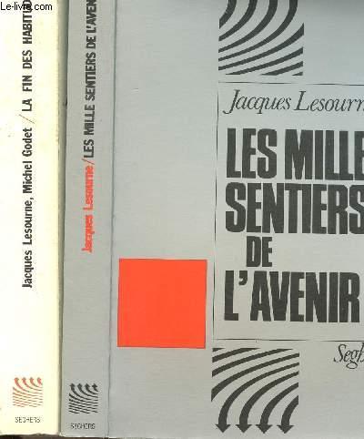 LES MILLE SENTIERS DE L'AVENIR - 2 VOLUMES - TOMES I+II - LA FIN DES HABITUDES